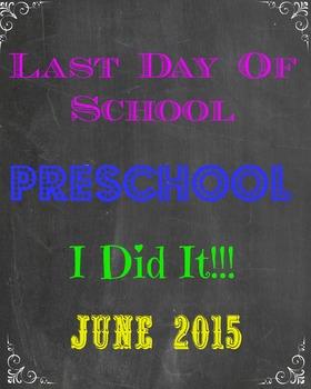 Last Day of Preschool Sign