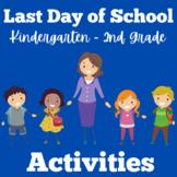End of the Year | Kindergarten 1st 2nd Grade | Activities