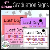 Last Day of School Sign - 4th Grade