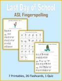 Last Day of School (ASL Fingerspelling)