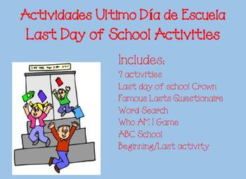 Last Day of School Activities Ultimo Dia de Clase Actividades