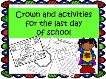 Last Day of School CROWN and activities