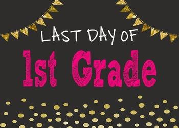 Last Day of School Chalkboard Posters {Pre-K - 6}