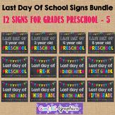 Last Day of School Chalkboard Sign Bundle Pre-k K 1 2 3 4 5 Back to School Prop