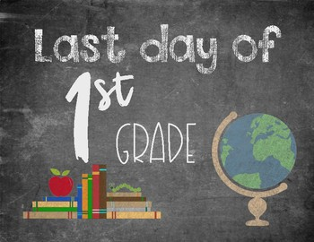 Last Day of School Chalkboard Sign (white)