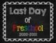 Last Day of School Chalkboard Signs (Pre-K through 12th Grade)
