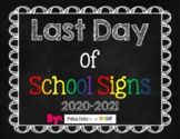 Last Day of School Chalkboard Signs (Pre-K through 12th Grade)