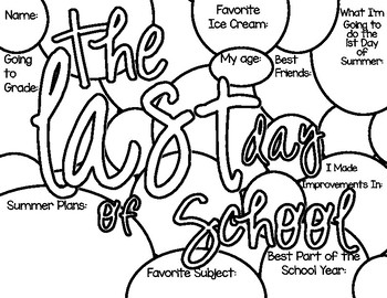 Last Day of School Coloring Page with Fun Fill In the Blanks