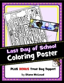 Last Day of School Coloring Poster + BONUS Treat Bag Topper!