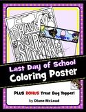 Last Day of School Coloring Poster + BONUS Treat Bag Topper!