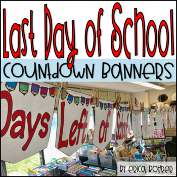 Last Day of School Countdown Banners
