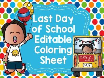 Last Day of School Editable Coloring Sheet