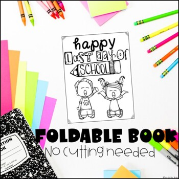 Last Day of School-Foldable Book Activity