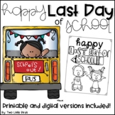 End of the Year Activities: Last Day of School Writing Activity