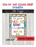 Last Day of School Gift Tags-Student Gifts-End of School Year Printables