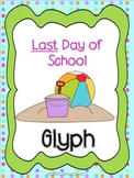 Last Day of School Glyph