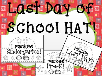 Last Day of School Hats