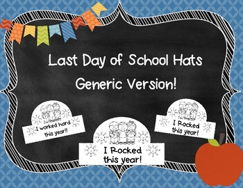 Last Day of School Hats {Generic Version}