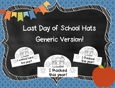 Last Day of School Hats {Generic Version}