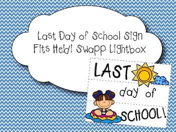 Last Day of School Lightbox Sign