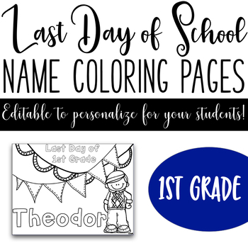 Last Day of School Name Coloring Pages - 1st Grade
