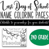 Last Day of School Name Coloring Pages - 2nd Grade