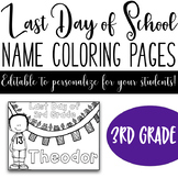 Last Day of School Name Coloring Pages - 3rd Grade