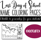 Last Day of School Name Coloring Pages - Kindergarten