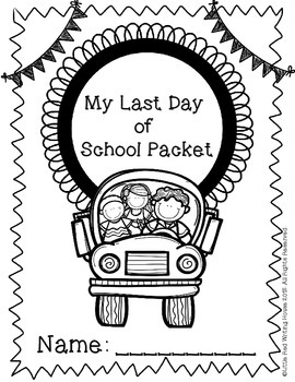 Last Day of School Packet