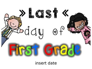 Last Day of School Picture - EDITABLE