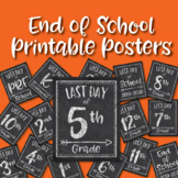 Last Day of School Posters - End of School Year - Preschoo