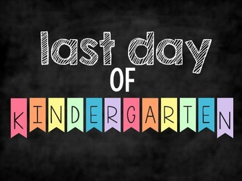 Last Day of School Posters {PreK - 5th Grade} FREEBIE