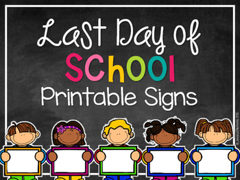 image relating to Last Day of School Printable titled Ultimate Working day of Faculty Printable Signs or symptoms EDITABLE as a result of Mrs Plemons