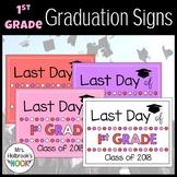 Last Day of School Sign - 1st Grade