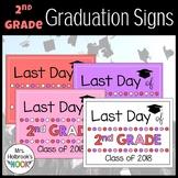 Last Day of School Sign - 2nd Grade