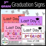 Last Day of School Sign - 3rd Grade