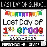 Last Day of School Sign