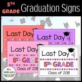 Last Day of School Sign - 5th Grade