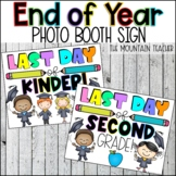 Last Day of School Sign   End of Year Sign for Kindergarten through 5th Grade