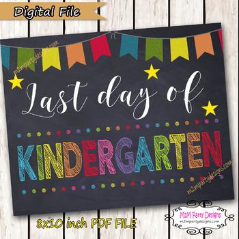 Last Day of School Sign - Last Day of Kindergarten Sign - Chalkboard Sign - DIY