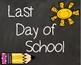 Last Day of School Signs 1ST Grade