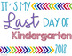 Last Day of School Signs 2018