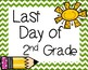 Last Day of School Signs 2nd Grade