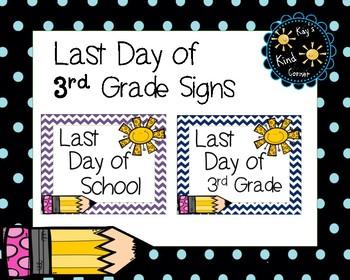 Last Day of School Signs 3rd Grade