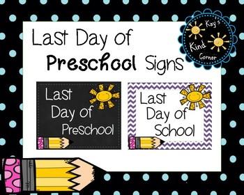Last Day of School Signs PRESCHOOL