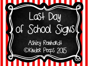 Last Day of School Signs for Elementary Grade Levels