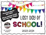 Last Day of School Signs (preschool-12th grade)