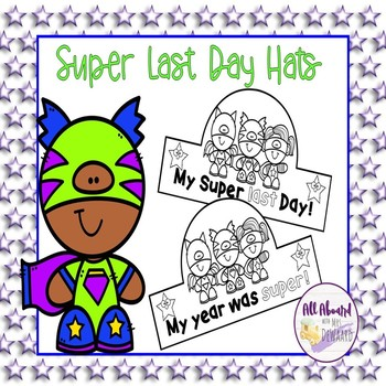 Last Day of School Super Hero Hats