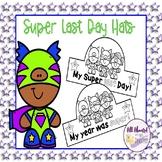 Last Day of School Super Hero Hats
