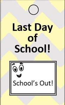 Last Day of School Tag Tags Reward Classroom Management Character Education Week